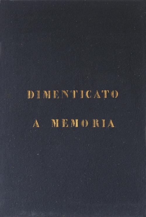 """Vincenzo Agnetti """"Dimenticato a memoria"""", 1972, feltro dipinto"""