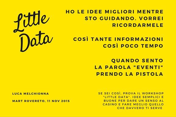 Little Data. Un workshop di Luca Melchionna per imparare a mettere ordine nei contenuti web usando il disordine interiore delle tue passioni